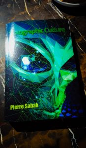 Forward to Pierre Sabak's Holographic Culture